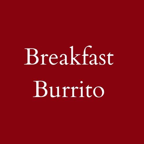 Breakfast Burrito until 11:00